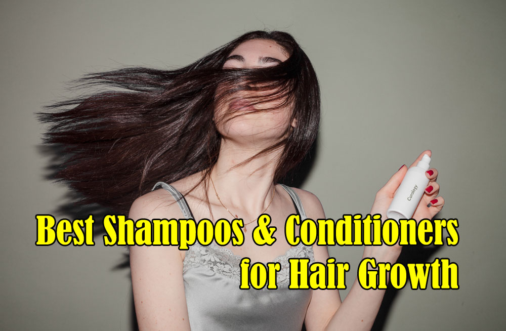 The 19 Best Shampoos & Conditioners for Hair Growth in 2019